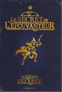 Les Chroniques de Wardstone : Le secret de l'épouvanteur #3 [2007]