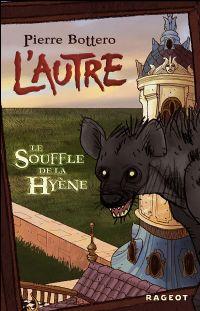 L'Autre : Le souffle de la hyène #1 [2006]