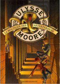 Ulysse Moore : La Boutique des cartes perdues [#2 - 2006]