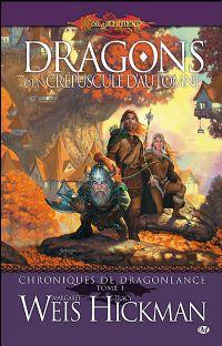 Les Chroniques de Dragonlance : Dragons d'un crépuscule d'automne #1 [2006]