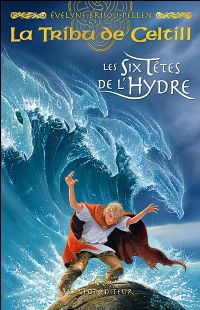 La Tribu de Celtill : Les six têtes de l'hydre [#3 - 2006]