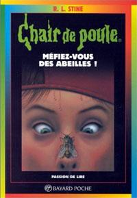 Chair de Poule : Méfiez-vous des abeilles5 [1996]