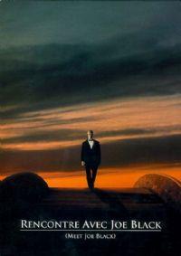 Rencontre avec Joe Black [1998]