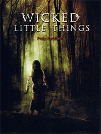 Wicked Little Things : Zombies [2008]