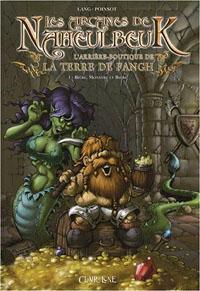 Le donjon de Naheulbeuk : Les arcanes de Naheulbeuk, L'arrière-boutique de la Terre de Fangh tome 1 [2008]
