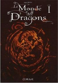 Le monde des Dragons [#1 - 2008]