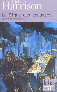 Le Cycle de Viriconium : Le Signe des Locustes #2 [1986]