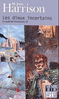 Le Cycle de Viriconium : Les Dieux incertains #3 [1986]