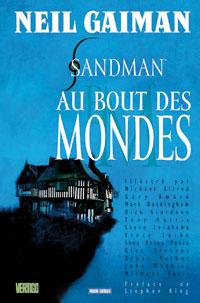 Sandman : Au bout des mondes #8 [2008]