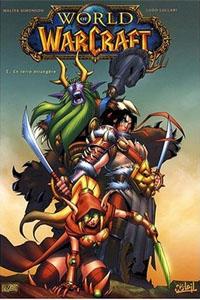 World of Warcraft: En terre étrangère [#1 - 2008]