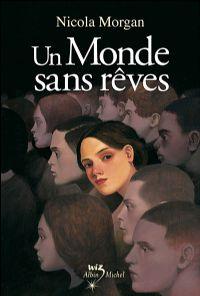 Un Monde sans Rêves [2008]