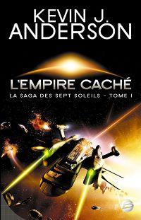 La Saga des Sept Soleils : L'Empire caché #1 [2008]