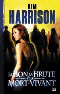 Rachel Morgan : Le Bon, la brute et le mort-vivant [#2 - 2008]