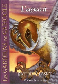 Les Gardiens de Ga'Hoole : Ga Hoole : L'assaut #3 [2007]