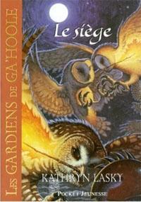 Les Gardiens de Ga'Hoole : Ga Hoole : Le siège #4 [2007]