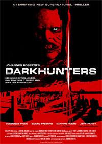 Darkhunters / Chasseurs des ténèbres : Darkhunters [2005]