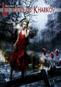 Les Loups de Kharkov [2008]