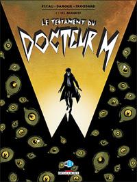 Docteur Mabuse : Le testament du docteur M : Les araignées #1 [2008]