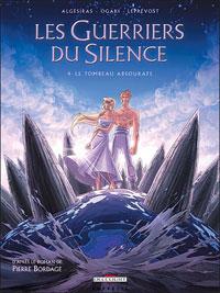 Les Guerriers du Silence : Le tombeau Absourate #4 [2008]