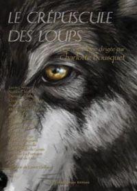 Le Crépuscule des Loups [2008]