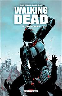 Walking Dead : Monstrueux #5 [2008]