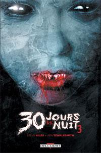 30 jours de nuit : Retour à Barrow #3 [2008]