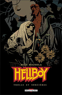 HellBoy - Edition Delcourt : Trolls et Sorcières #8 [2008]