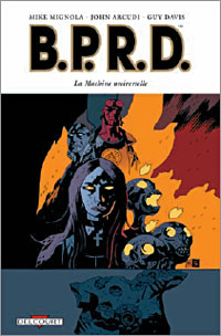 Hellboy : B.P.R.D. : La Machine universelle #6 [2008]