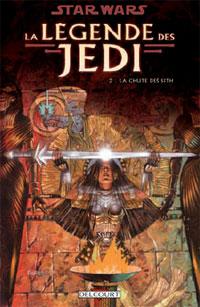 Star Wars : Légende des Jedi : La chute des Sith [#2 - 2008]