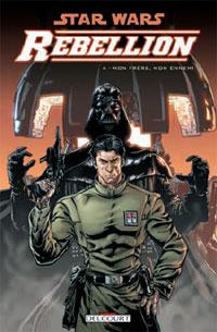 Star Wars : Rébellion : Mon Frère Mon Ennemi #4 [2008]