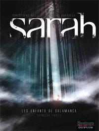 Sarah : Les Enfants de Salamanca #1 [2008]