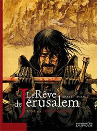 Le rêve de Jérusalem : L'épreuve divine [#2 - 2008]