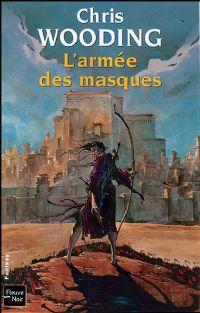 La Croisée des Chemins : L'Armée des Masques #3 [2008]