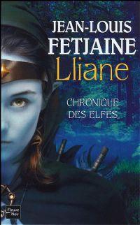 Chroniques des Elfes : Lliane [#1 - 2008]