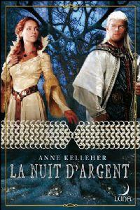 La Dague d'Argent : La Nuit d'Argent [#3 - 2008]