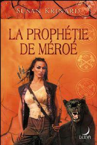 La Malédiction du Dieu de Pierre : La Prophétie de Méroé #2 [2008]