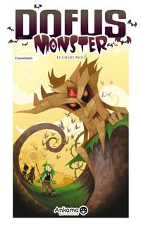Dofus Monster : Le Chêne Mou [Volume 1 - 2007]