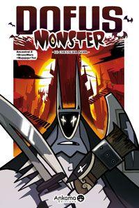 Dofus Monster : Le Chevalier Noir [Volume 3 - 2008]