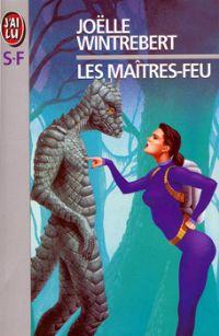 Les Maîtres-feu [1999]