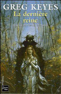 Les Royaumes d'Epines et d'Os : La Dernière Reine #4 [2008]