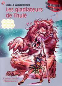 Les Gladiateurs de Thulé [1998]