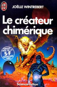 Le Créateur chimérique [1989]