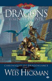 Les Chroniques de Dragonlance : Dragons d'une nuit d'hiver #2 [2002]