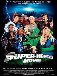 Super Héros Movie [2008]