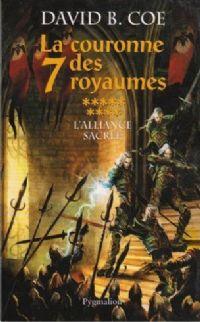 La Couronne des Sept Royaumes : L'Alliance Sacrée #9 [2008]