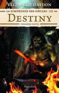 La Symphonie des Siècles : Destiny [#3 - 2008]