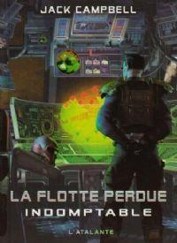 La Flotte Perdue : Indomptable #1 [2008]