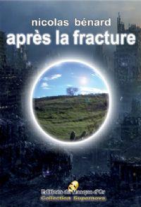 Après la fracture [2008]