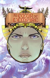 Les aventures de Luther Arkwright : Au coeur de l'Empire : L'Héritage de Luther Arkwright #2 [2008]