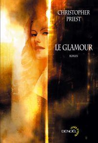 Le Don : Le Glamour [2008]